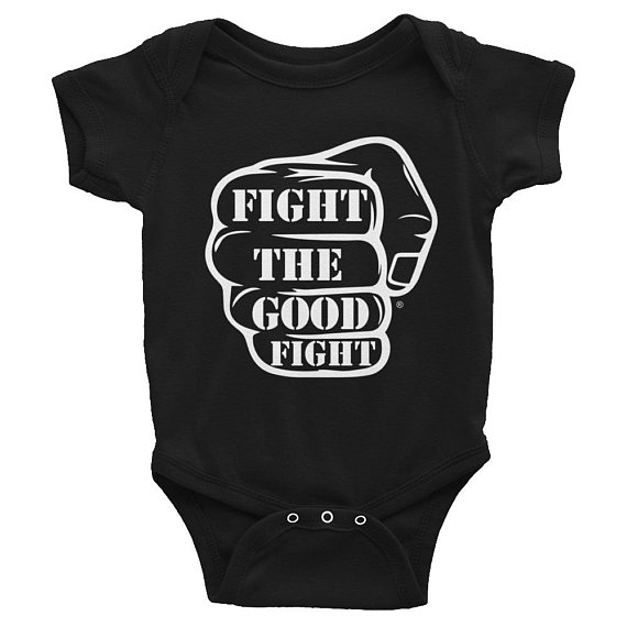 Fight The Good Fight Onesie